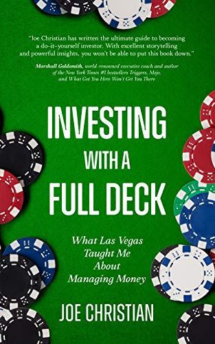 Investing with a Full Deck: What Las Vegas Taught Me about Managing Money (English Edition)