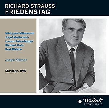 Strauss: Friedenstag, Op. 81, TrV 271 (Recorded Live 1960)