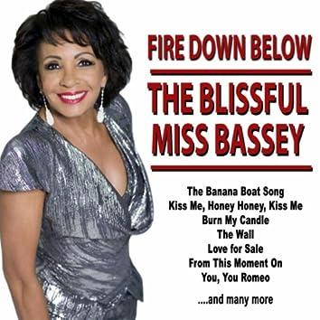 Fire Down Below: The Blissful Miss Bassey