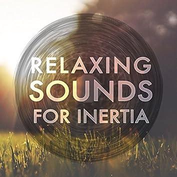 Relaxing Sounds for Inertia