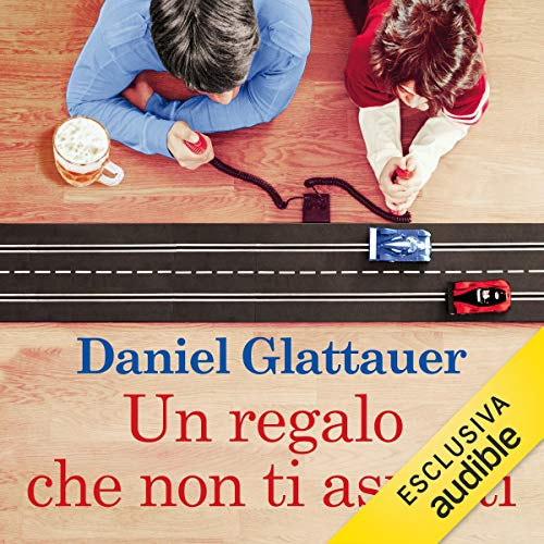 Un regalo che non ti aspetti audiobook cover art