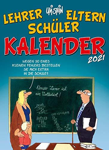 Uli Stein – Lehrer Eltern Schüler Kalender 2021: Monatskalender für die Wand