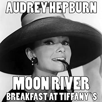"""Moon River (Theme from """"Breakfast at Tiffany's"""" Original Soundtrack)"""