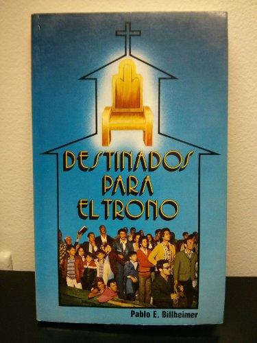 Destinados Para el Trono / Destined for the Thr... [Spanish] 9589149154 Book Cover