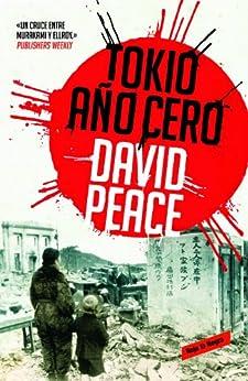 Tokio  año cero (Trilogía de Tokio 1) PDF EPUB Gratis descargar completo