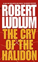 By Robert Ludlum The Cry of the Halidon [Mass Market Paperback]
