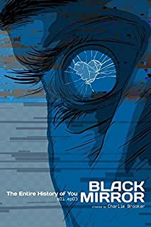 Best black mirror the entire history of you poster Reviews