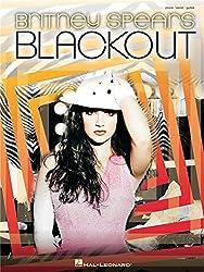 Britney Spears: Blackout (PVG). Partitions pour Piano, Chant et Guitare