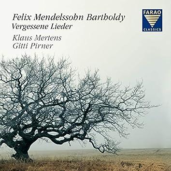 Mendelssohn Bartholdy: Vergessene Lieder