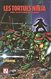 Les Tortues Ninja, Tome 1 - L'origine