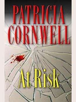 At Risk (Win Garano Book 1) by [Patricia Cornwell]