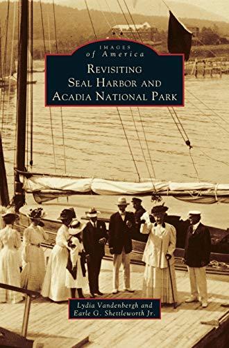 Revisiting Seal Harbor and Acadia National Park