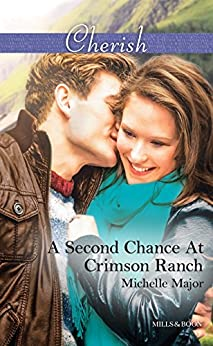 A Second Chance At Crimson Ranch by [Michelle Major]