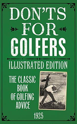 Don'ts for Golfers: Illustrated Edition (English Edition)