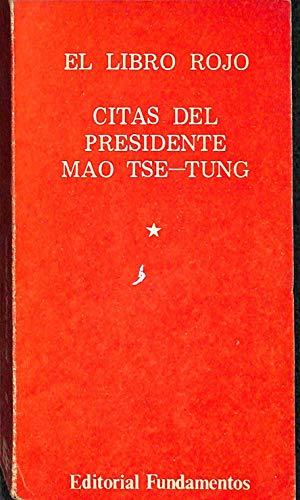 Libro Rojo, el. citas del presidente mao tse-tung
