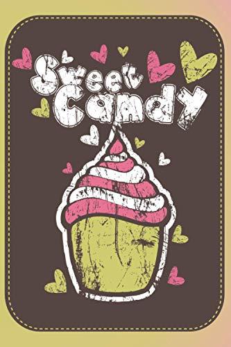 Backbuch: Sweet Candy, zum selber schreiben, 50 doppelseitige Rezepte, inkl. Umrechnung von Backformen, weiße Seiten, Inhaltsverzeichnis mit Seitenzahlen, Softcover