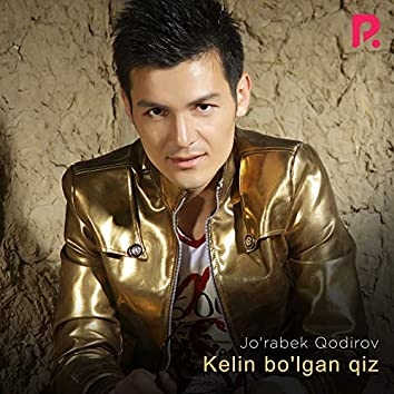 Kelin Bo'lgan Qiz