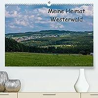 Meine Heimat Westerwald (Premium, hochwertiger DIN A2 Wandkalender 2022, Kunstdruck in Hochglanz): Impressionen vom Westerwald (Monatskalender, 14 Seiten )