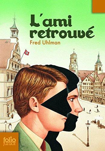 L'ami retrouvé by Fred Uhlman (2007-03-15)
