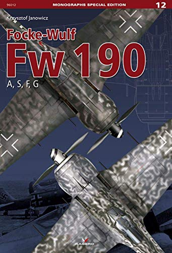 Janowicz, K: Focke-Wulf Fw 190 a, S, F, G (Monographs Special Edition in 3d, Band 96012)