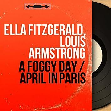 A Foggy Day / April in Paris (Mono Version)