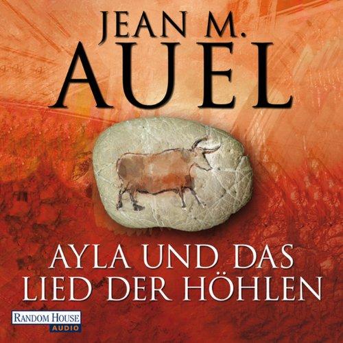 Ayla und das Lied der Höhlen audiobook cover art