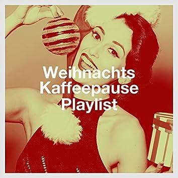 Weihnachts Kaffeepause Playlist
