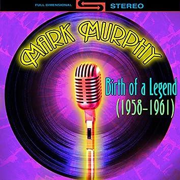 Birth Of A Legend 1958-1961