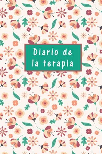 Diario de la Terapia: Terapeuta Toma de Notas Planificador y Libro de Registro, Práctico cuaderno para terapeutas profesionales, Médico ... Idea de Regalo para Terapeuta