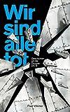 Wir sind alle tot: Geschichten um die Douglas DC-3 (German Edition)