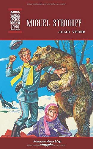 Miguel Strogoff: Ilustrado (Ariel Juvenil Ilustrada)