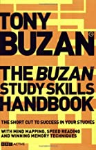 The Buzan Study Skills Handbook: The Shortcut to Success in your Studies with Mind Mapping, Speed Reading and Winning Memory Techniques