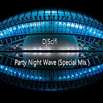 Party Night Wave (Special Mix)