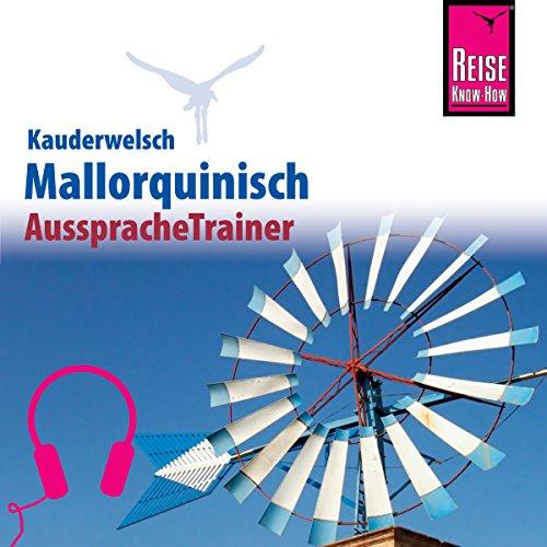 Mallorquinisch (Reise Know-How Kauderwelsch AusspracheTrainer) Titelbild