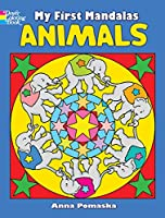 My First Mandalas--Animals (Dover Coloring Books)