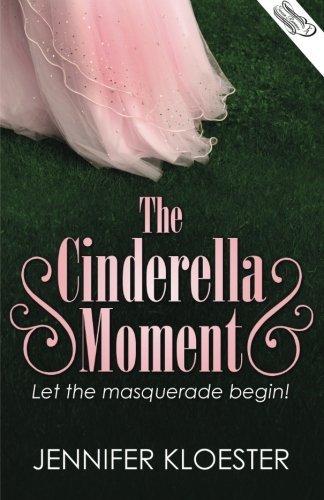 THE CINDERELLA MOMENT (U.S. Version…