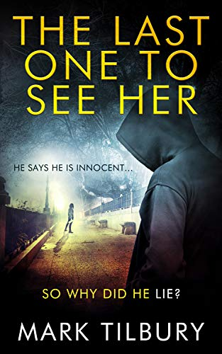 The Last One To See Her by [Mark Tilbury]