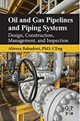 Oil and Gas Pipelines and Piping Systems: Design, Construction, Management, and Inspection (English Edition) Format Kindle