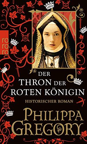 Der Thron der roten Königin (Die Rosenkriege, Band 2)
