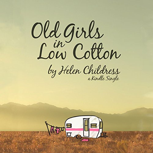Old Girls in Low Cotton audiobook cover art