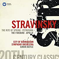 Rite of Spring / Petrushka / The Firebird / Apollo by RATTLE / CITY OF BIRMINGHAM SYM ORCH (2008-07-22)