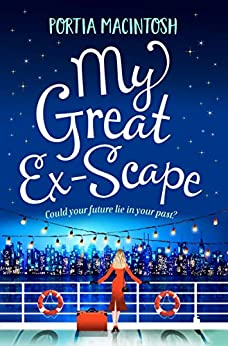 My Great Ex-Scape: A laugh out loud romantic comedy for 2020 by [Portia MacIntosh]