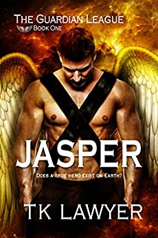 Jasper: Book One - The Guardian League by [T.K. Lawyer]