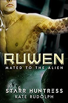 Ruwen (Mated to the Alien Book 1) by [Kate Rudolph, Starr Huntress]