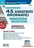 Concorso 45 Assistenti informatici – Ministero della Giustizia – Manuale per la preparazione