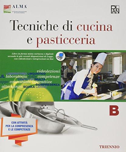 Tecniche di cucina e pasticceria. Con quaderno delle competenze. Per gli Ist. professionali. Con e-book. Con espansione online: 2
