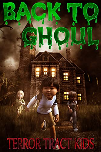 Back To Ghoul (English Edition)