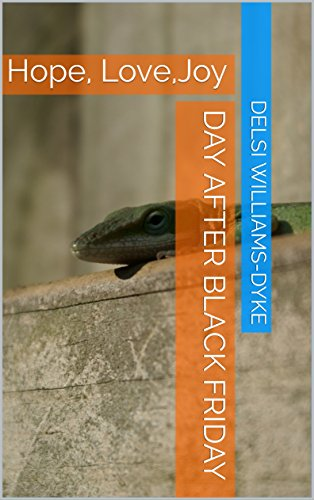 Day after Black Friday: Hope, Love,Joy (English Edition)