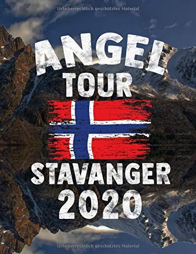 Angeltour Norwegen - Stavanger 2020: DIN A4 Fangbuch auf über 120 Seiten für den perfekten Angelurlaub in Norge. Angel Buch Notizbuch / Logbuch zum Eintragen der Fänge und Fische.