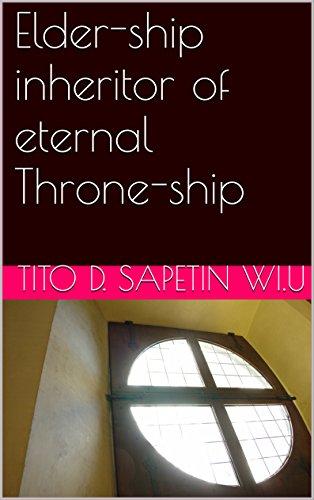 Elder-ship inheritor of eternal Throne-ship (